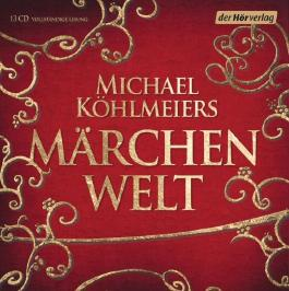 Michael Köhlmeiers Märchenwelt (1)