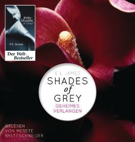 Shades of Grey. Geheimes Verlangen