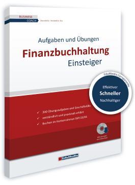 Finanzbuchhaltung für Einsteiger - Übungsbuch