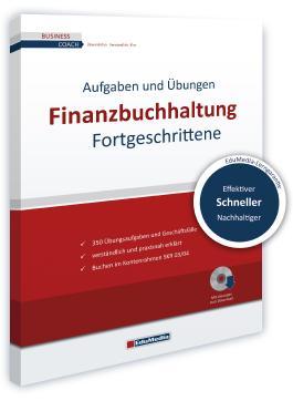 Finanzbuchhaltung für Fortgeschrittene - Übungsbuch