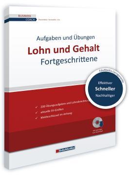Lohn und Gehalt für Fortgeschrittene - Übungsbuch
