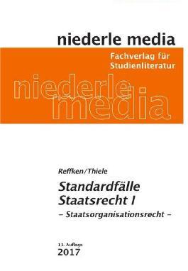 Standardfälle Staatsrecht I Staatsorganisationsrecht