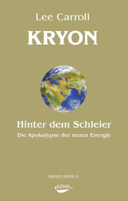 Kryon: Kryon, Geb, Bd.9 : Hinter dem Schleier: Bd 9 (Gebundene Ausgabe)