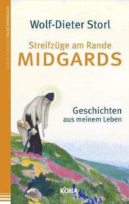 Streifzüge am Rande Midgards. Geschichten aus meinem Leben (Gebundene Ausgabe)