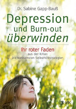 Depression und Burn-out überwinden