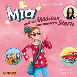 Mia und das Mädchen vom anderen Stern (2)