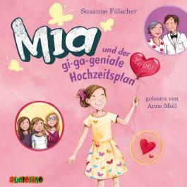 Mia und der gi-ga-geniale Hochzeitsplan (10)