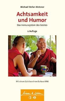 Achtsamkeit und Humor