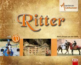 Abenteuer Weltwissen - Ritter inkl. Hörspiel-CD