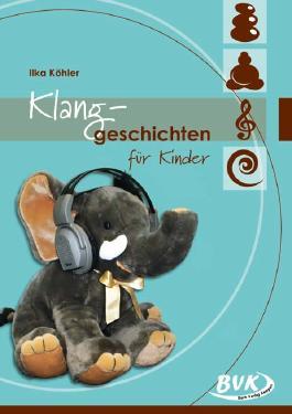 Klanggeschichten für Kinder