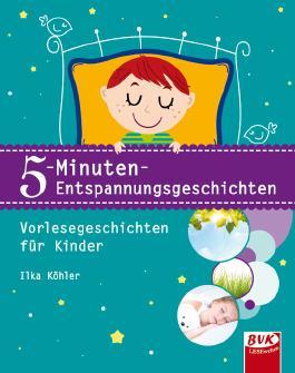 5-Minuten-Entspannungsgeschichten