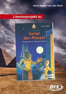 "Literaturprojekt zu ""Rettet den Pharao!"""