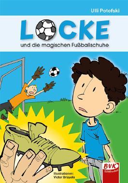 Locke und die magischen Fußballschuhe - ein Comic