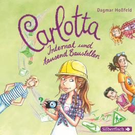 Carlotta, Internat und tausend Baustellen