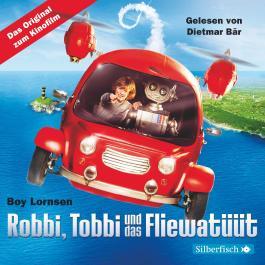 Robbi, Tobbi und das Fliewatüüt - Das Original-Hörbuch zum Film