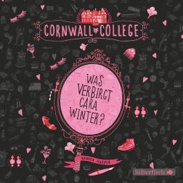 Cornwall College - Was verbirgt Cara Winter?