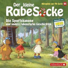 Der kleine Rabe Socke - Die Sportskanone und andere rabenstarke Geschichten