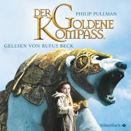 His Dark Materials, Band1: Der Goldene Kompass