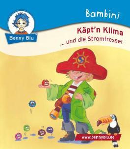 Bambini Käpt´n Klima ...und die Stromfresser