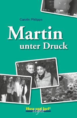 Martin unter Druck