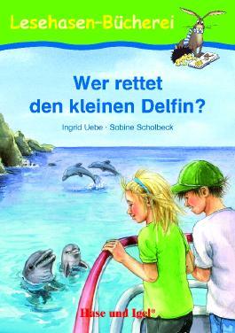 Wer rettet den kleinen Delfin?, Schulausgabe