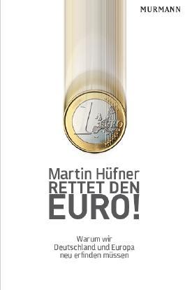 Rettet den Euro!