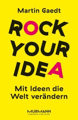 Rock Your Idea.