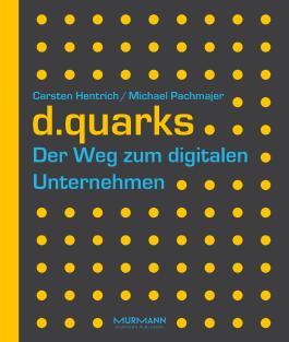 d.quarks - Der Weg zum digitalen Unternehmen