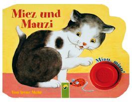 Miez und Mauzi