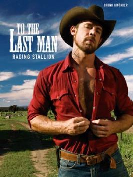 To the Last Man: Raging Stallion