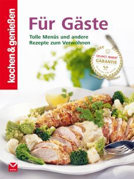 kochen & genießen Für Gäste