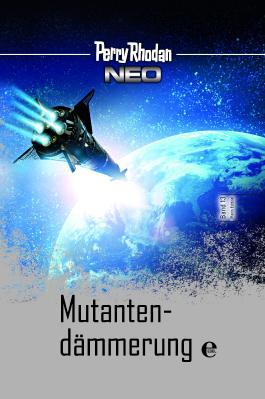 Perry Rhodan Neo 13: Mutantendämmerung
