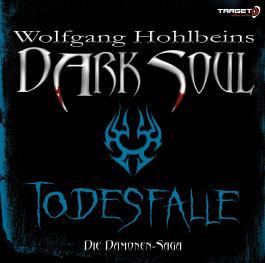 Dark Soul 03. Todesfalle