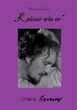 """""""Keiner wie er"""" – Max Lorenz"""