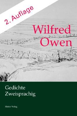 Wilfred Owen. Gedichte. Zweisprachig