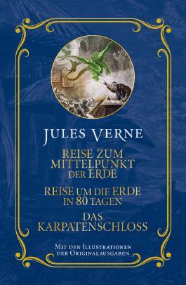 Jules Verne: Reise zum Mittelpunkt der Erde, Reise um die Erde in 80 Tagen, Das Karpatenschloss