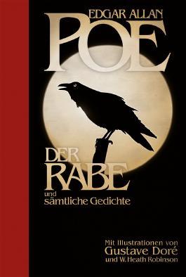 Edgar Allan Poe: Der Rabe und sämtliche Gedichte: Halbleinen