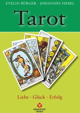 Tarot - Liebe, Glück, Erfolg