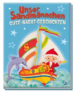 "Gute-Nacht-Geschichten ""Unser Sandmännchen"""