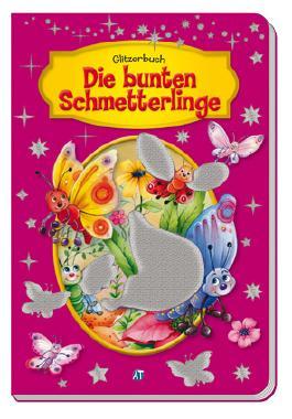 Glitzerbuch Die bunten Schmetterlinge