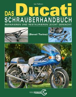 Das Ducati Schrauberhandbuch