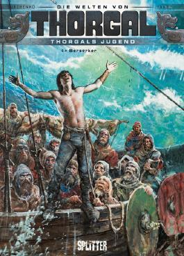 Thorgal - Die Welten von Thorgal: Die Jugend von Thorgal. Band 4