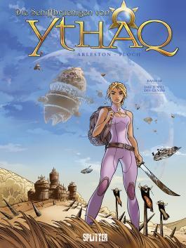 Schiffbrüchigen von Ythaq, Die