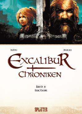 Excalibur Chroniken. Band 3