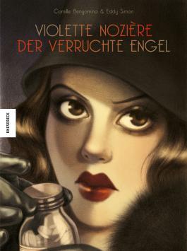 Violette Nozière – Verruchter Engel