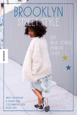 Brooklyn Street Style - Der New Yorker Fashion Guide