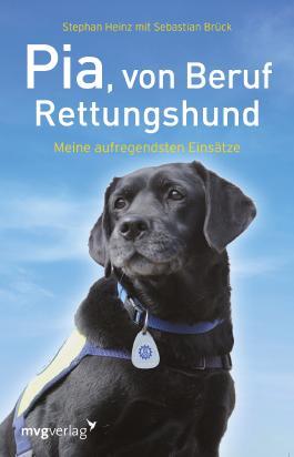 Pia, von Beruf Rettungshund