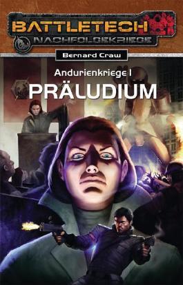 Andurien-Kriege 1 - Präludium
