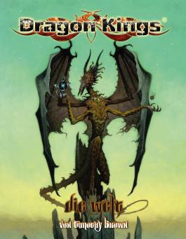 Dragon Kings – Die Welt
