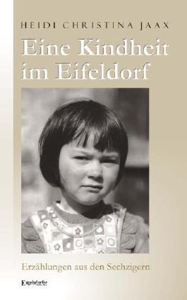 Eine Kindheit im Eifeldorf